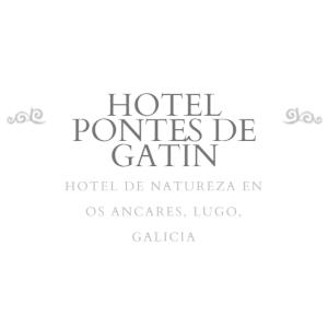 Hotel Pontes de Gatín. Becerrea. Ancares (Lugo).